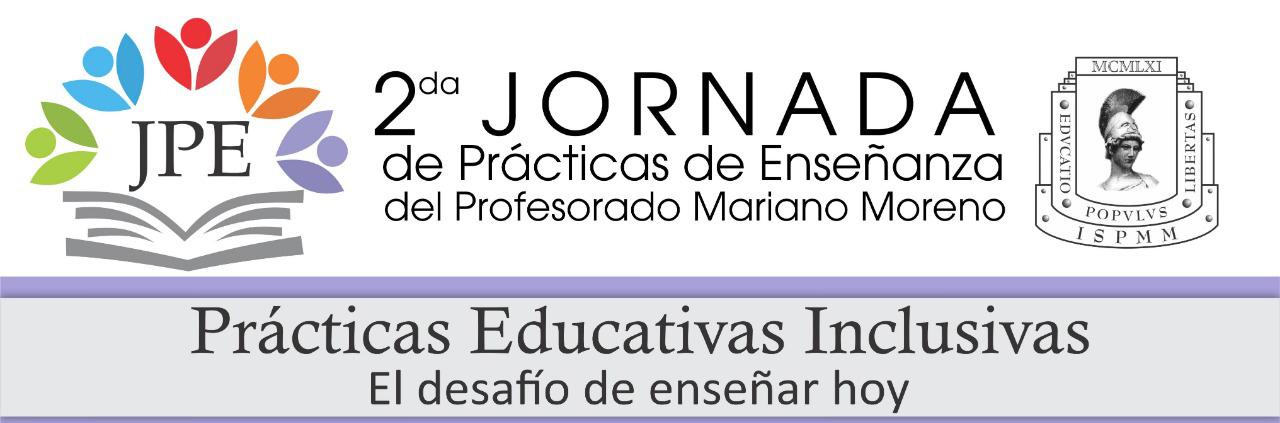 """8bfc5330e El viernes 17 de Mayo en el Instituto Superior de Formación Docente Mariano  Moreno realizará su jornada de Prácticas de Enseñanza bajo el lema  """"Prácticas ..."""